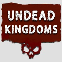 UNDEAD KINGDOMS